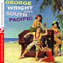 George Wright Goes South Pacific (Digitally Remastered) thumbnail
