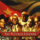 The 5 Cuban Legends thumbnail