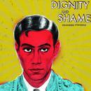 Dignity And Shame thumbnail