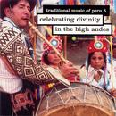Traditional Music Of Peru, Vol. 5: Celebrating Divinity In The High Andes thumbnail
