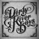 The Dirty River Boys thumbnail