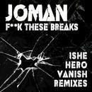 F**k These Breaks (Single) (Explicit) thumbnail