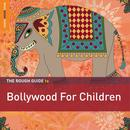 Rough Guide To Bollywood For Children thumbnail
