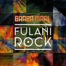 Fulani Rock (Remixes) (Single) thumbnail