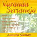 Brazil Adauto Santos: Varanda Sertaneja thumbnail