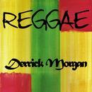 Reggae Derrick Morgan thumbnail