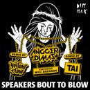 Speakers Bout To Blow (Feat. Will Brennan) (Remixes) thumbnail