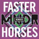 Faster Horses (Remixes) thumbnail