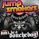 Don't Be A Douchebag (Extra Douchey Extended Mix) (Single) thumbnail
