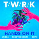 Hands On It (Feat. Migos, Sage The Gemini & Sayyi) (Single) (Explicit) thumbnail