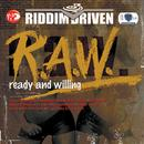 Riddim Driven: (R.A.W.) Ready And Willing thumbnail