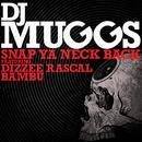 Snap Ya Neck Back (Remixes) thumbnail