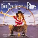 Even Cowgirls Get The Blues (Original Soundtrack) thumbnail