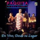 En Vivo Desde Su Lugar - Paquita La Del Barrio thumbnail