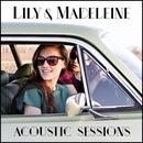 Lily & Madeleine (Acoustic Sessions) thumbnail