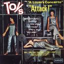 """The Toys Sing """"A Lover's Concerto"""" And """"Attack!"""" thumbnail"""