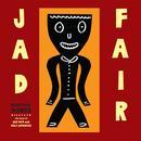 Beautiful Songs Vol 3 (The Best Of Jad Fair) thumbnail