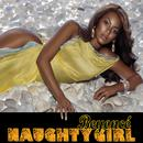Naughty Girl (featuring Lil' Flip) thumbnail