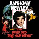 "Anthony Newley Sings ""The Good Old Bad Old Days"" thumbnail"