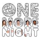 One More Night (Single) thumbnail