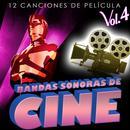 Bandas Sonoras De Cine Vol. 4. 12 Canciones De Película thumbnail
