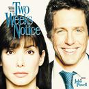 Two Weeks Notice (Original Motion Picture Score) thumbnail
