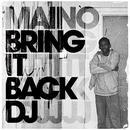 Bring It Back DJ (Single) thumbnail