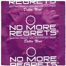 No More Regrets Remixes thumbnail