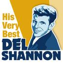 Del Shannon - His Very Best thumbnail