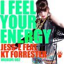 I Feel Your Energy (Single) thumbnail