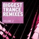 Biggest Trance Remixes, Vol. 2 thumbnail