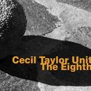 Cecil Taylor Unit: The Eighth thumbnail