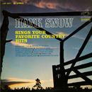 Hank Snow Sings Your Favorite Country Hits thumbnail