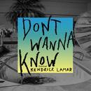 Don't Wanna Know (Single) thumbnail