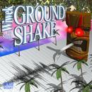 Ground Shake (Feat. Stush) thumbnail