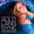 Auld Lang Syne (The New Year's Anthem) The Remixes thumbnail