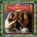 Puros Corridos Malandrines, Vol. 1 thumbnail