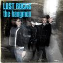 Lost Rocks: The Best Of The Hangmen thumbnail