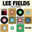 Truth & Soul presents Lee Fields (The 45 Mixes) thumbnail