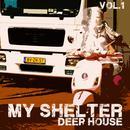 My Shelter, Vol. 1: Deep House thumbnail