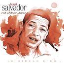 Henri Salvador - Le Siècle D'Or: Une Chanson Douce thumbnail