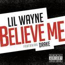 Believe Me (Single) (Explicit) thumbnail