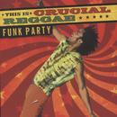 This Is Crucial Reggae: Funk Party thumbnail