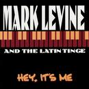 Mark Levine & The Latin Tinge thumbnail
