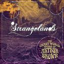 "The Crazy World of Arthur Brown - ""Strangelands"" thumbnail"