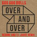 Over And Over (RedOne And T.I. Jakke Remix) (Single) thumbnail