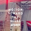 Motion Toward The Miles thumbnail