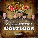 Nuestra Historia, Nuestros Corridos thumbnail