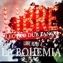 La Bohemia Libre (Remix) thumbnail