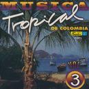 Música Tropical De Colombia, Vol. 3 thumbnail
